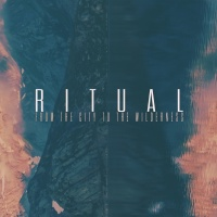 From The City To The Wildernes - RITUAL