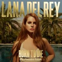 Born To Die - The Paradise Edi - Lana Del Rey