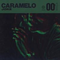 Caramelo - Joke
