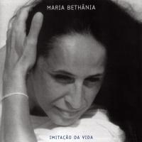 Imitação Da Vida - Maria Bethânia