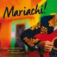 Mariachi! - The Mariachi Boys