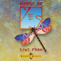 Live From The House Of Blues - Yes