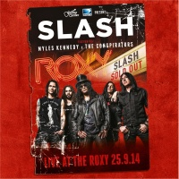 Live At The Roxy 25.09.14 - Slash