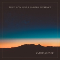 Our Backyard - Travis Collins