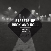 Streets Of Rock & Roll - Maxi Trusso