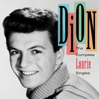 The Complete Laurie Singles - Dion
