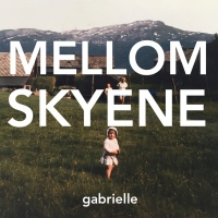 Mellom skyene - Gabrielle