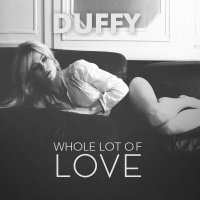 Whole Lot Of Love - Duffy