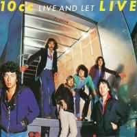 Live & Let Live - 10cc