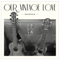 Our Vintage Love - Dawen Wang
