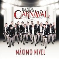 Máximo Nivel - Banda Carnaval