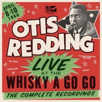 Live At The Whisky A Go Go Th - Otis Redding