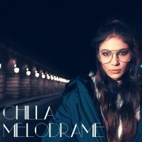 Mélodrame - Chilla