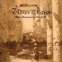7 Days In Egypt - Sevag B