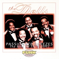 Passionate Breezes The Best O - The Dells