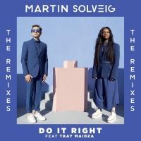 Do It Right - Martin Solveig