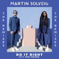 Do It Right - Martin Solveig