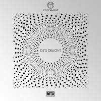 DJ's Delight / Get That - Catchment