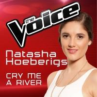 Cry Me A River - Natasha Hoeberigs