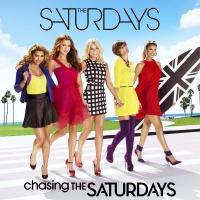 Chasing The Saturdays - The Saturdays