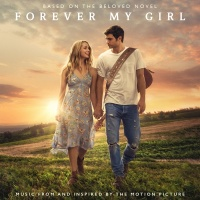 Forever My Girl - Little Big Town