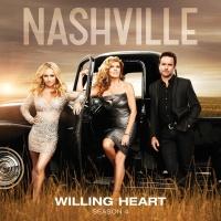 Willing Heart - Nashville Cast