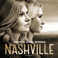 Roots And Wings - Nashville Cast
