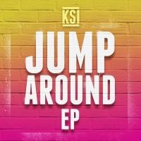 Jump Around - EP - KSI