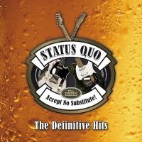 Accept No Substitute – The Def - Status Quo