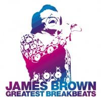 Greatest Breakbeats - James Brown