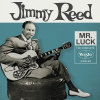 Mr. Luck The Complete Vee-Jay - Jimmy Reed