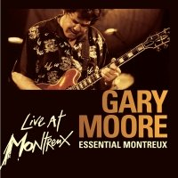 Essential Montreux - Gary Moore