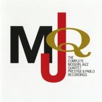 The Complete Modern Jazz Quart - The Modern Jazz Quartet