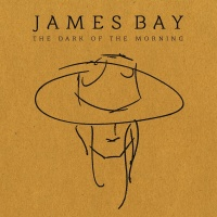 The Dark Of The Morning EP - James Bay