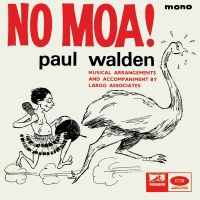 No Moa! - Paul Walden