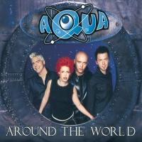 Around The World - Aqua