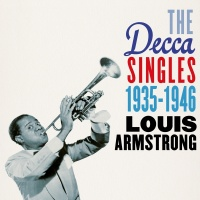 The Decca Singles 1935-1946 - Louis Armstrong