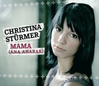 Mama (Ana Ahabak) - Christina Stürmer