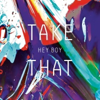 Hey Boy - Take That