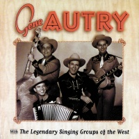 Gene Autry With The Legendary - Gene Autry