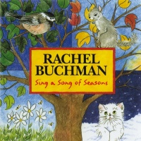 Sing A Song Of Seasons - Rachel Buchman