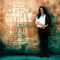 Willy DeVille Acoustic Trio In - The Willy DeVille Acoustic Trio