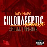 Chloraseptic - Eminem