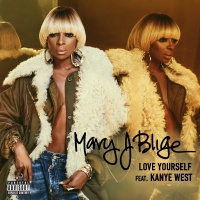 Love Yourself - Mary J. Blige