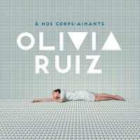 Il y a des nuits - Olivia Ruiz