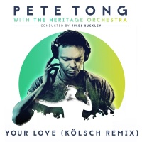 Your Love - Pete Tong