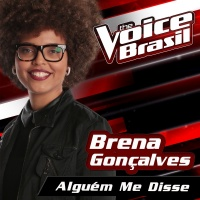 Alguém Me Disse - Brena Gonçalves