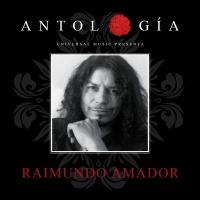 Antología De Raimundo Amador - Raimundo Amador