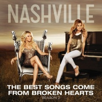 The Best Songs Come From Broke - Nashville Cast