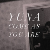 Come As You Are - Yuna